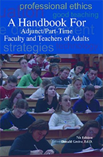 A Handbook for Adjunct/Part-Time Faculty and Teachers of Adults