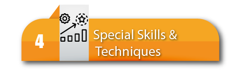 4. Special Skills and Techniques