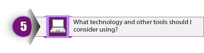 Step 5. What technology and other tools should I consider using to help students learn?